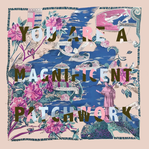 Magnificent Patchwork We-Resonate